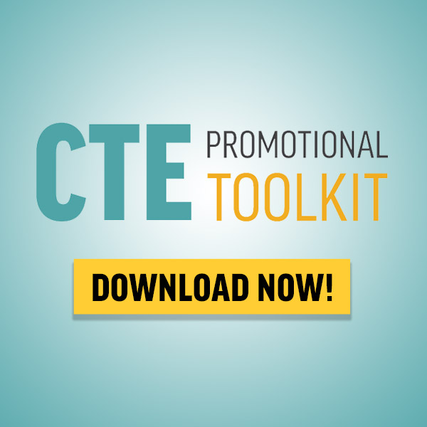 CTE Promotional Toolkit