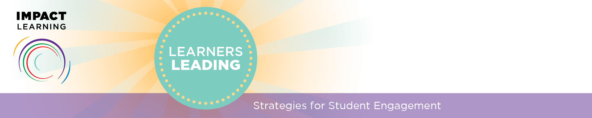 Learners Leading: Strategies for Student Engagement