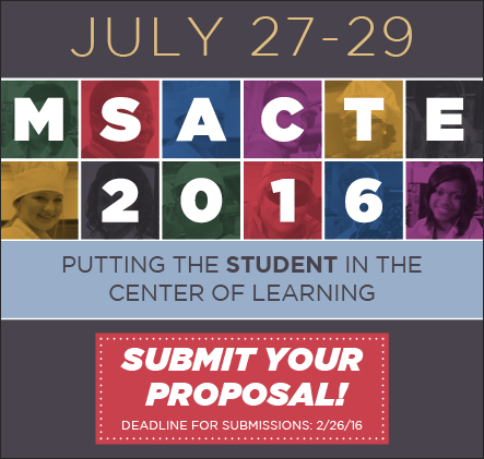 MSACTE 2016 - Submit Your Proposal