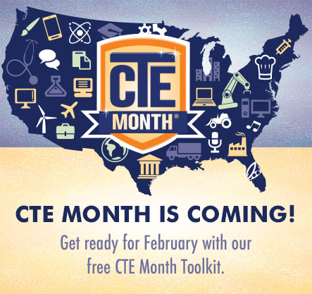 CTE Month is coming! Get ready for February with our free CTE Month Toolkit.