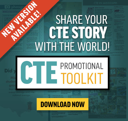 Share your CTE story with the world! CTE Promotional Toolkit-New version available
