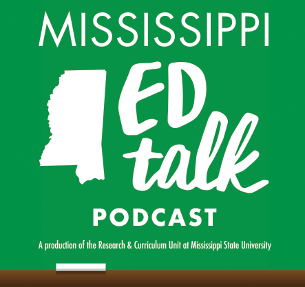 Mississippi ED Talk Podcast