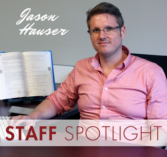 Staff Spotlight: Jason Hauser